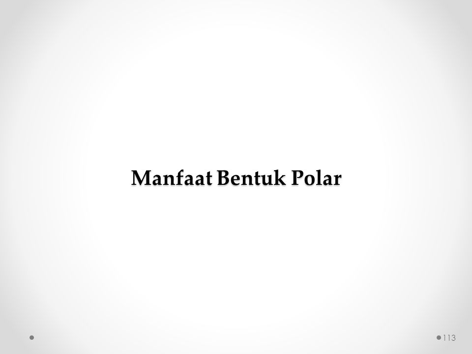 Manfaat Bentuk Polar 113