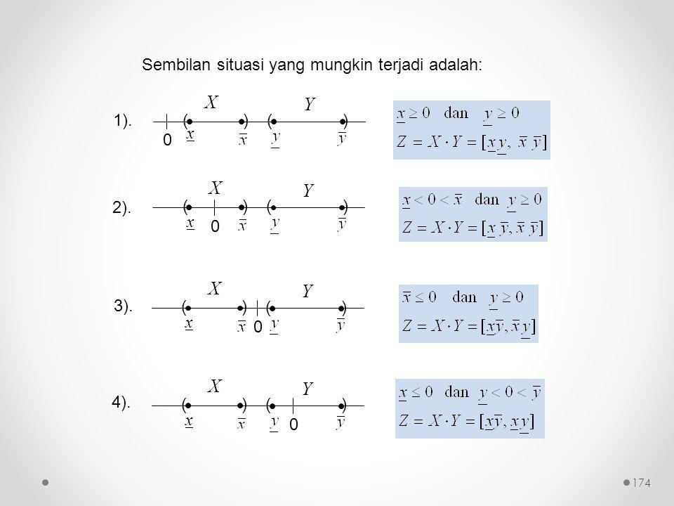 Sembilan situasi yang mungkin terjadi adalah: 0 () x () X Y 1).