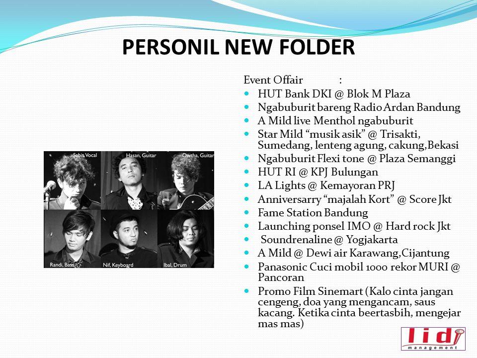 """PERSONIL NEW FOLDER Event Offair: HUT Bank DKI @ Blok M Plaza Ngabuburit bareng Radio Ardan Bandung A Mild live Menthol ngabuburit Star Mild """"musik as"""