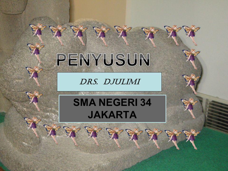 SMA NEGERI 34 JAKARTA Drs. DJULIMI