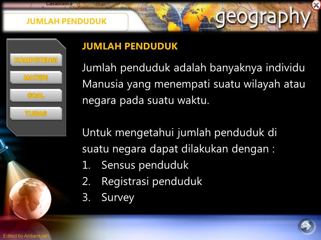 Edited by Ardiansyah Piramida Penduduk Stasioner