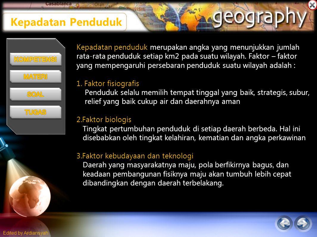 Edited by Ardiansyah Kepadatan penduduk merupakan angka yang menunjukkan jumlah rata-rata penduduk setiap km2 pada suatu wilayah.