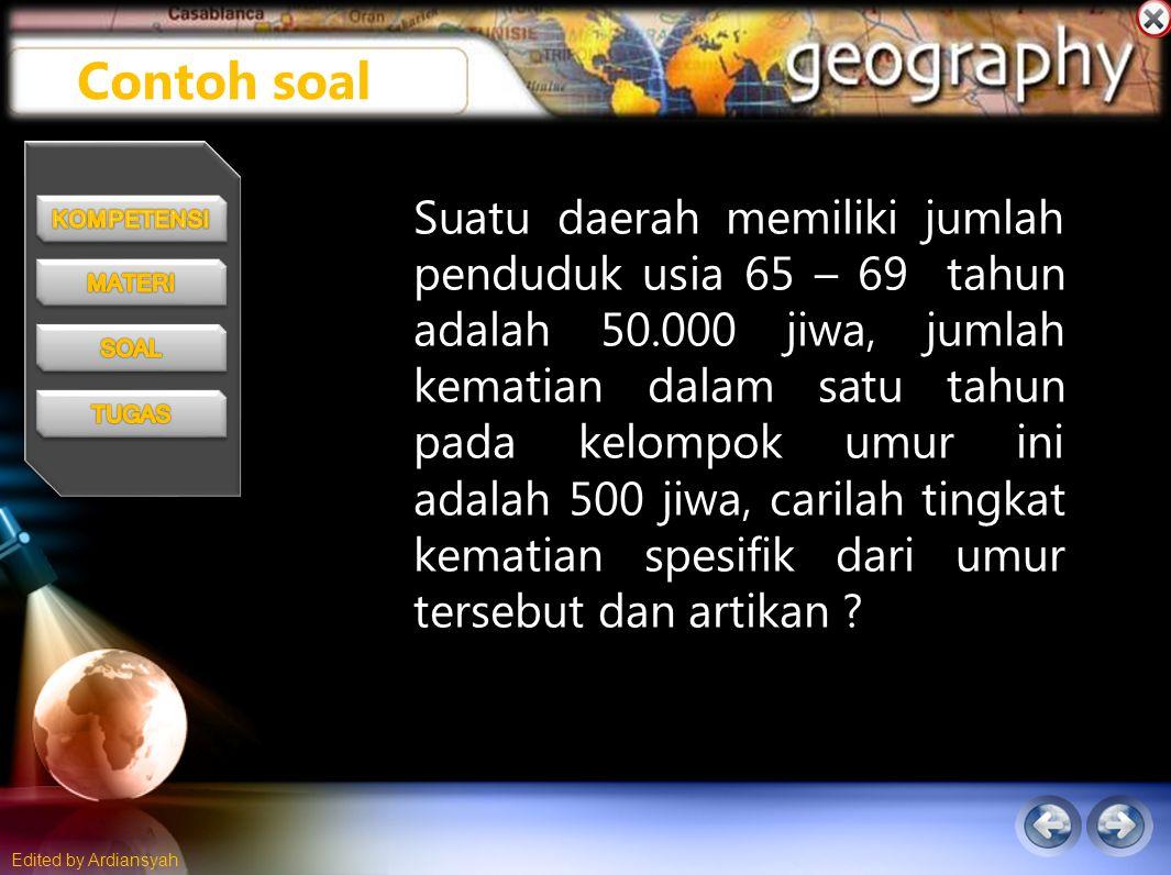Edited by Ardiansyah Suatu daerah memiliki jumlah penduduk usia 65 – 69 tahun adalah 50.000 jiwa, jumlah kematian dalam satu tahun pada kelompok umur ini adalah 500 jiwa, carilah tingkat kematian spesifik dari umur tersebut dan artikan .