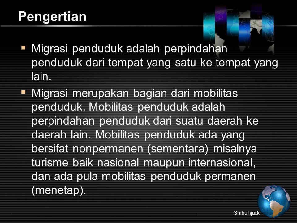 Pengertian  Migrasi penduduk adalah perpindahan penduduk dari tempat yang satu ke tempat yang lain.