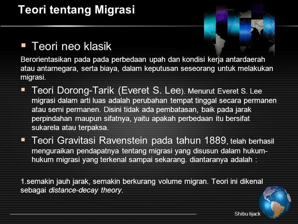 Lanjutan 2.setiap arus migrasi yang benar, akan menimbulkan arus balik sebagai penggantinya.