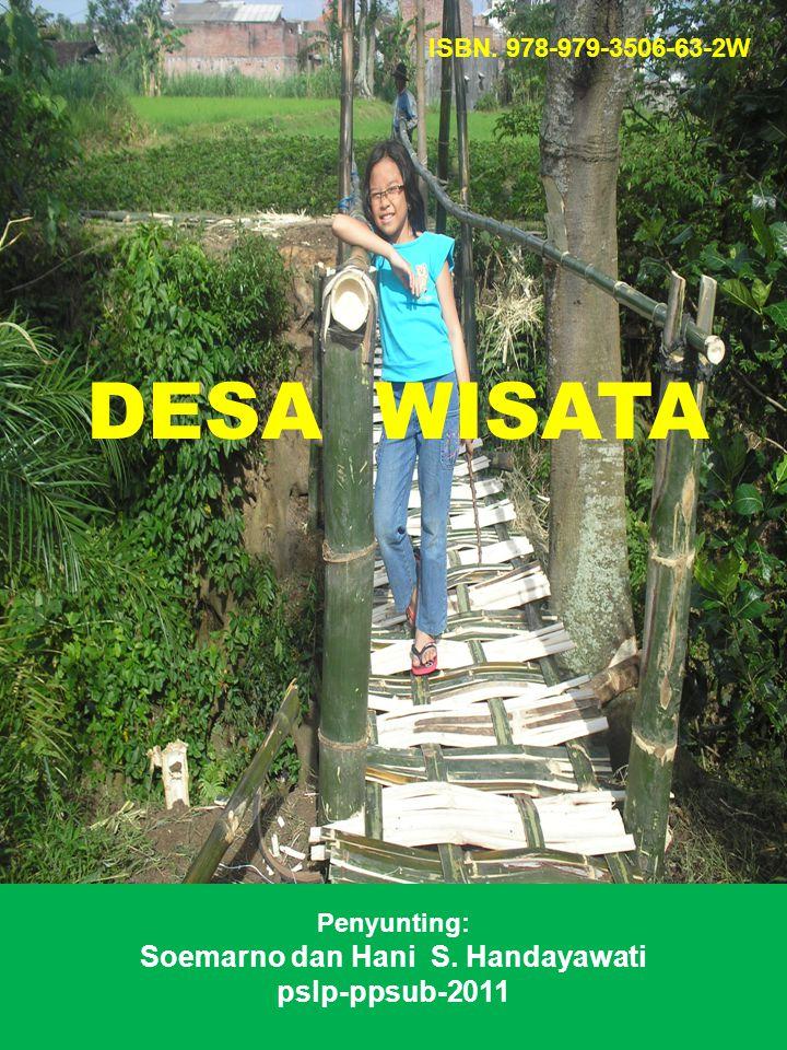 DESA WISATA ISBN. 978-979-3506-63-2W Penyunting: Soemarno dan Hani S. Handayawati pslp-ppsub-2011