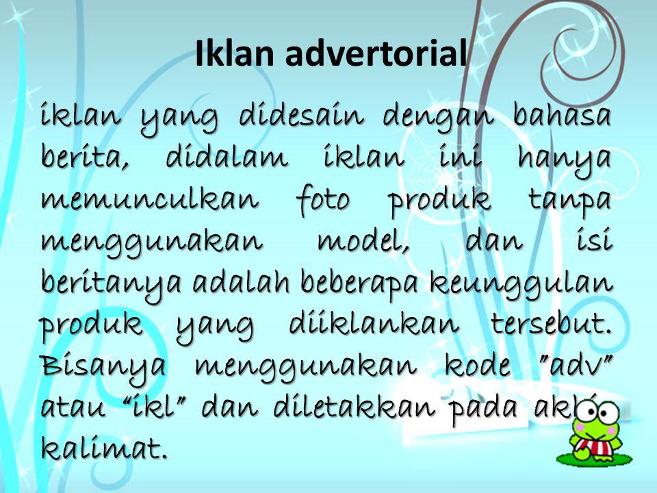CONTOH IKLAN ADVERTORIAL