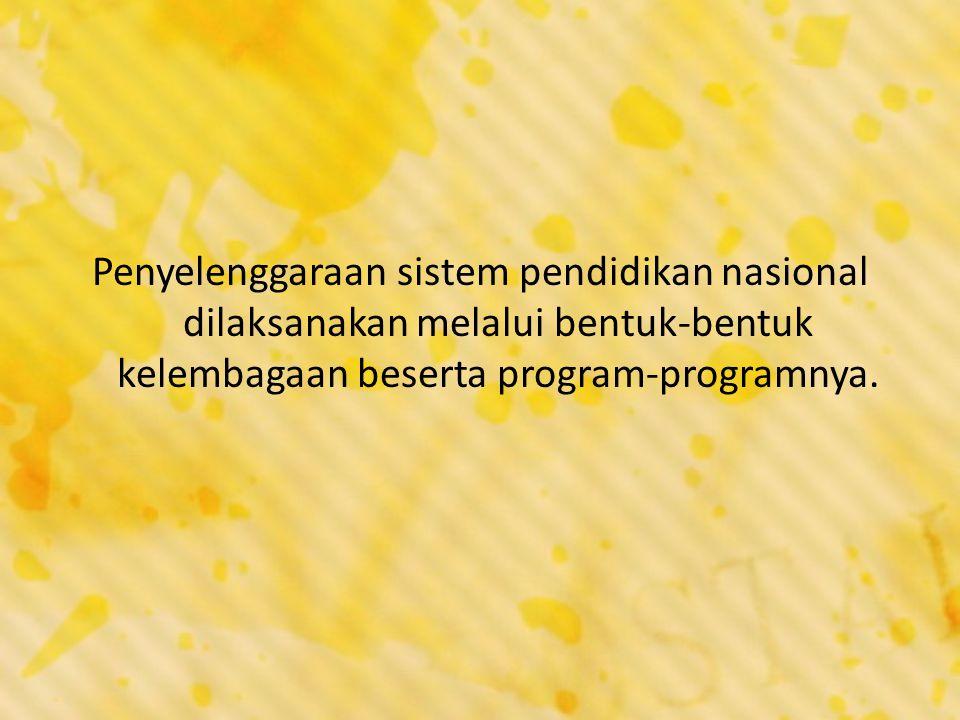 B.Upaya Pembangunan Pendidikan Nasional 1.Jenis Upaya Pembaruan Pendidikan a.Pembaruan Landasa Yuridis b.Pembaruan Kurikulum c.Pembaruan Pola Masa Studi d.Pembaruan Tenaga Kependidikan