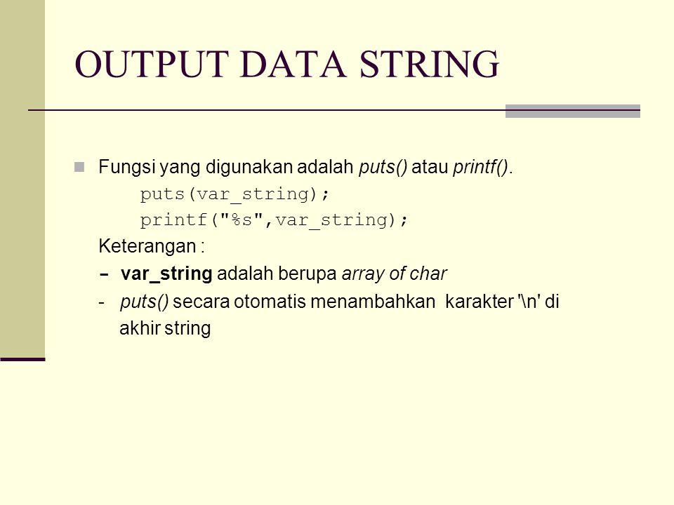 Contoh Fungsi strchr() #include main() { char str[]= ABcde ; // inisialisasi string char *hasil1,*hasil2; /* var bertipe pointer to char, agar bisa ditampilkan isi dari alamat yang ditunjuk oleh hasil1 & hasil2 */ hasil1 = strchr(str, 'B'); hasil2 = strchr(str, 'X'); printf( Dari string ABcde\n ); printf( Mencari karakter B = %s\n , hasil1); printf( Mencari karakter X = %s\n , hasil2); }