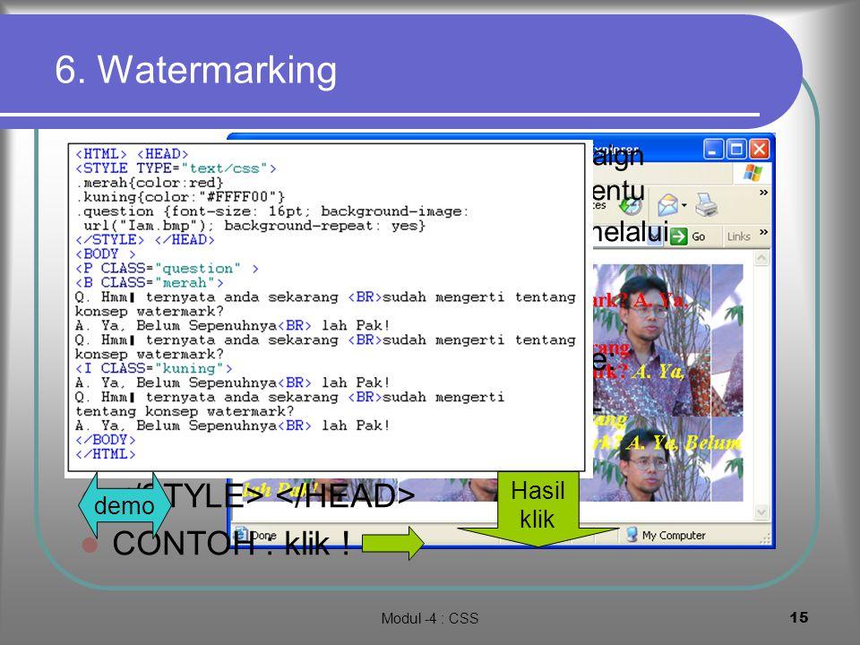 Modul -4 : CSS14 5. Positioning Klik lihat hasil demo