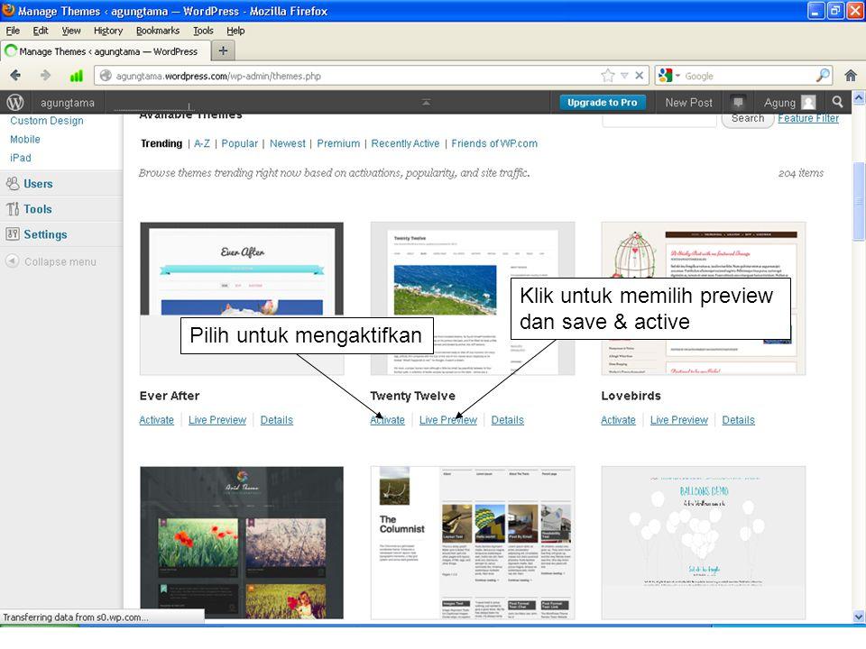 Pilih untuk mengaktifkan Klik untuk memilih preview dan save & active
