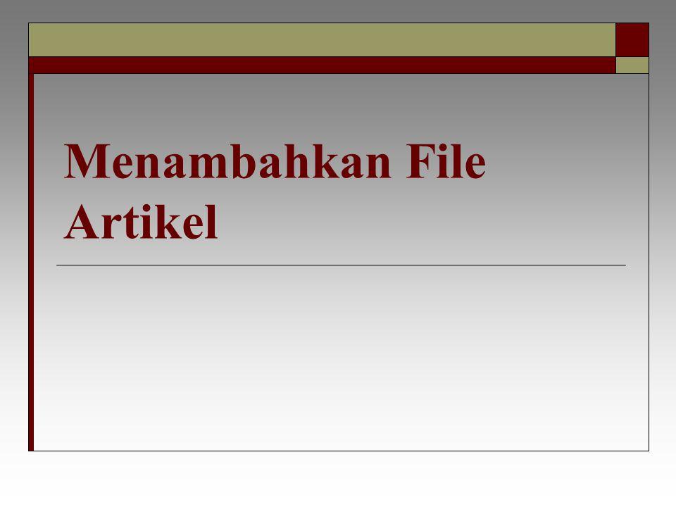 Menambahkan File Artikel