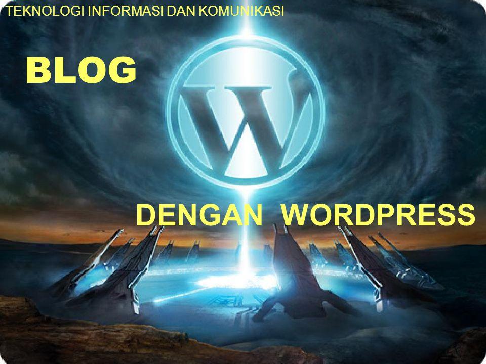 Langkah-langkah membuat Blog Buka www.wordpress.comwww.wordpress.com