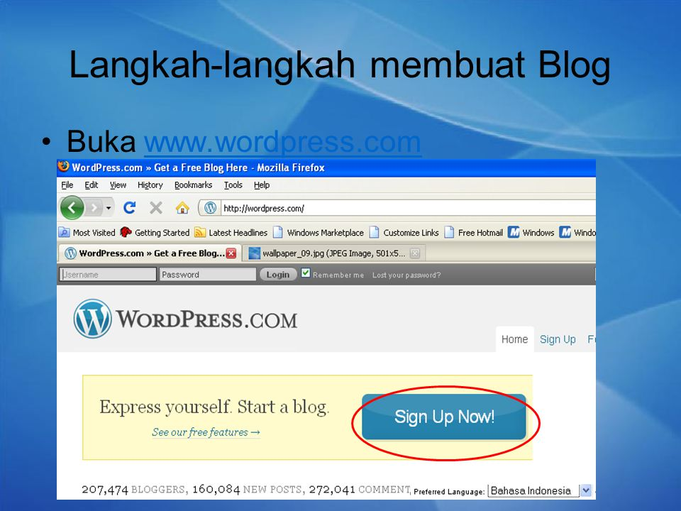 Langkah-langkah membuat Blog Buka www.wordpress.comwww.wordpress.com