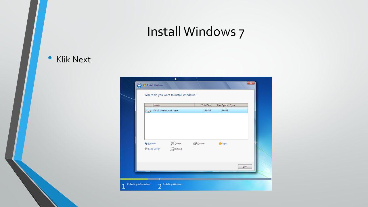 Install Windows 7 Klik Next