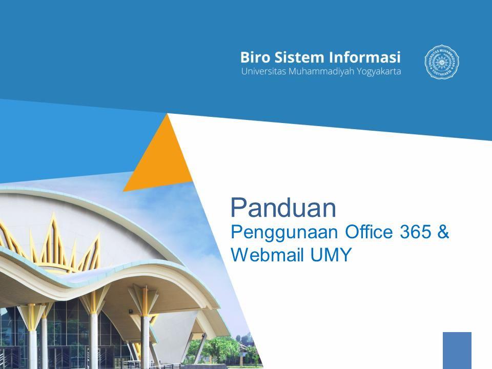 Panduan Penggunaan Office 365 & Webmail UMY