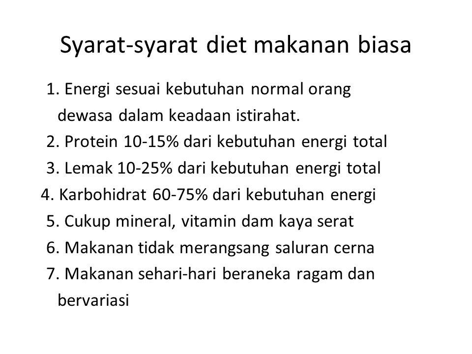 Syarat-syarat diet makanan biasa 1.