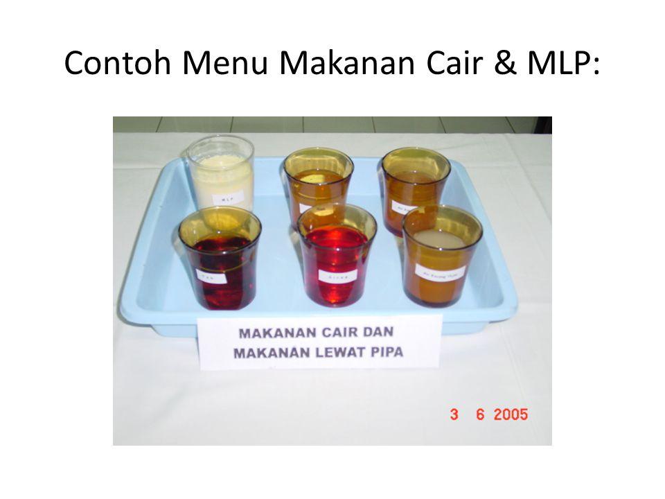 Contoh Menu Makanan Cair & MLP:
