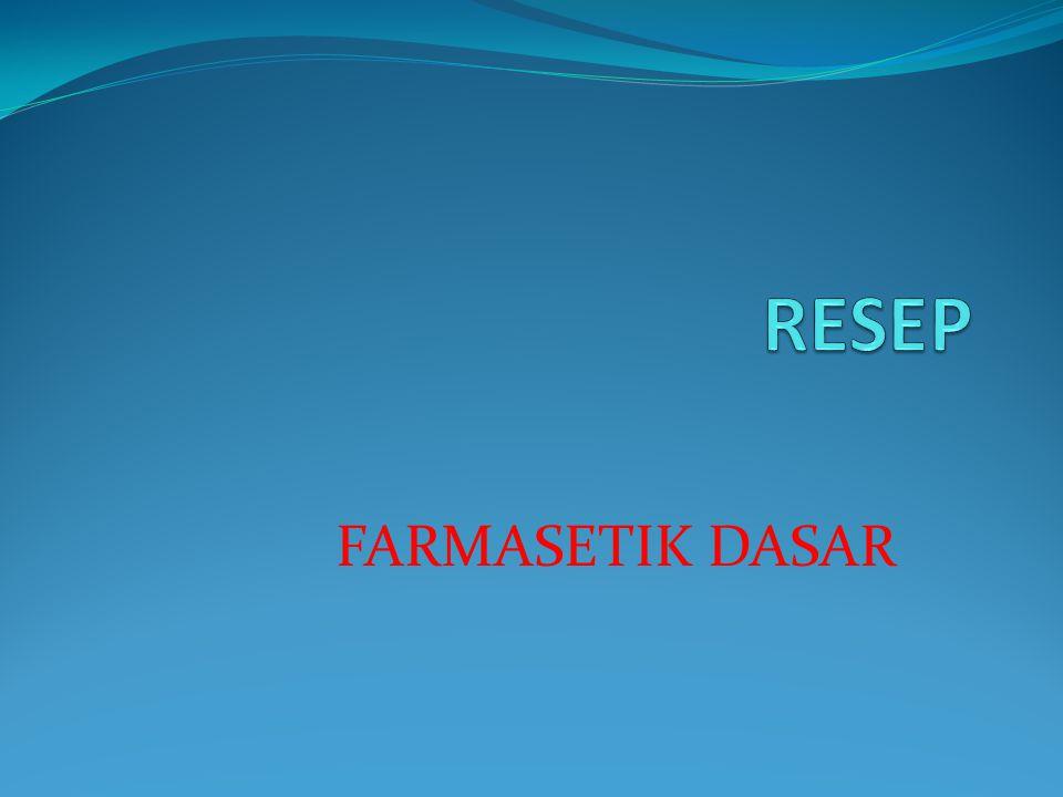 FARMASETIK DASAR