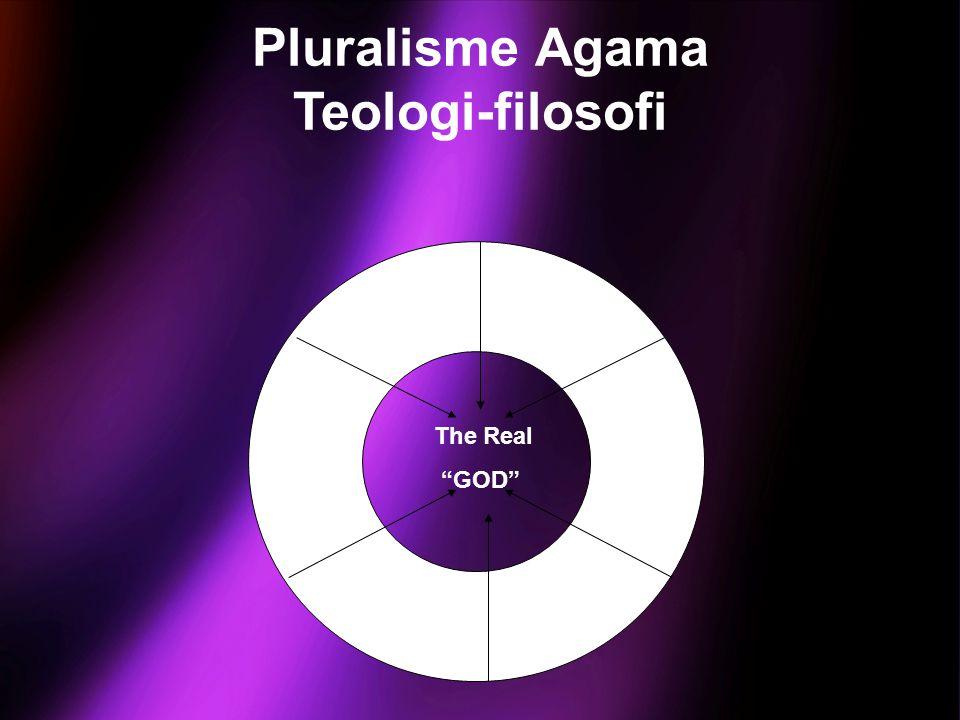 """The Real """"GOD"""" Pluralisme Agama Teologi-filosofi"""