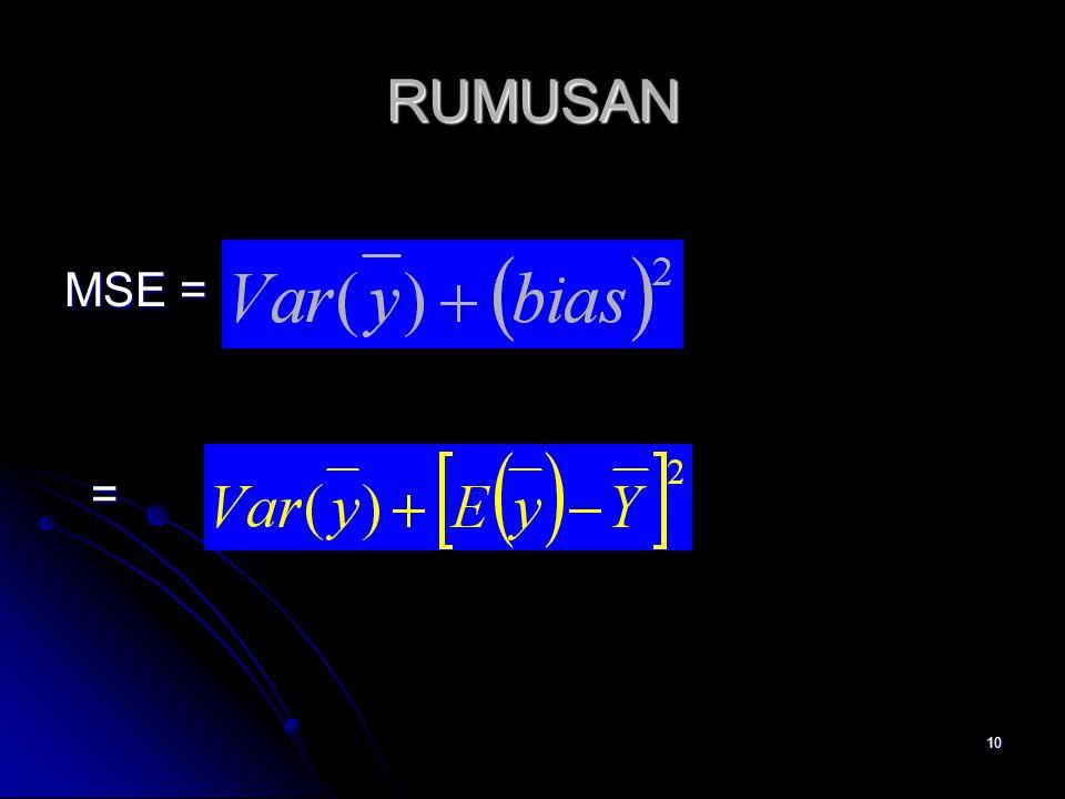 10 RUMUSAN MSE = =