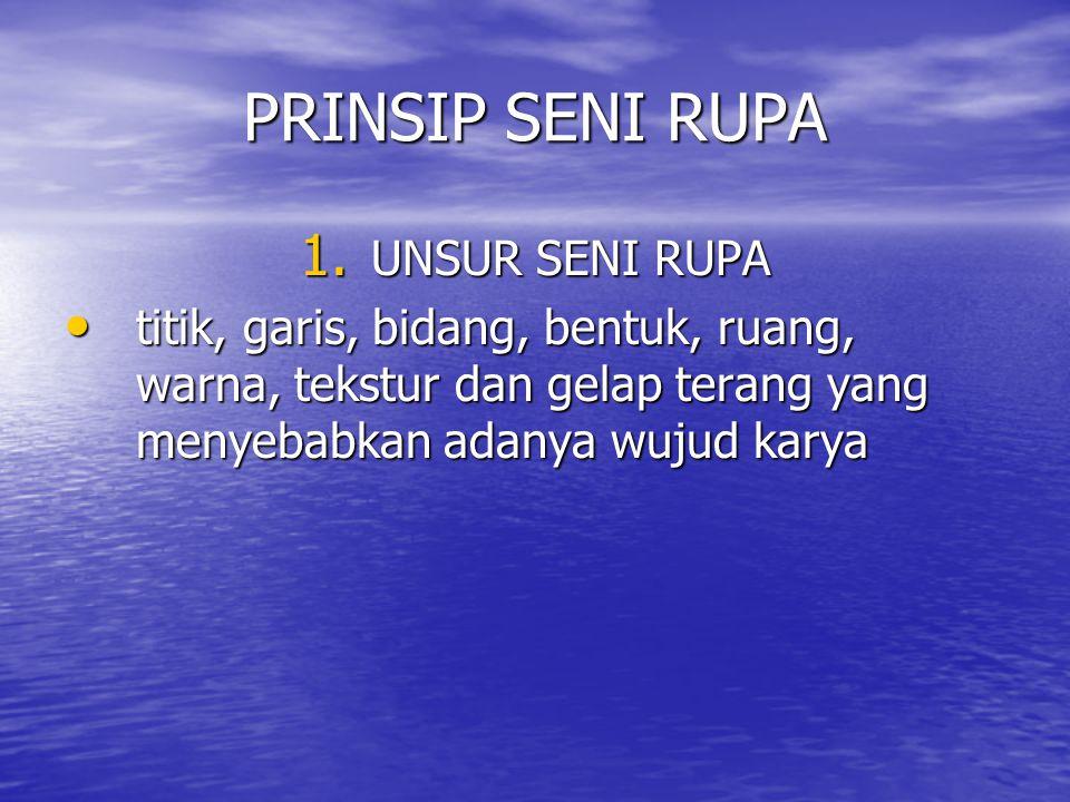 PRINSIP SENI RUPA 1.
