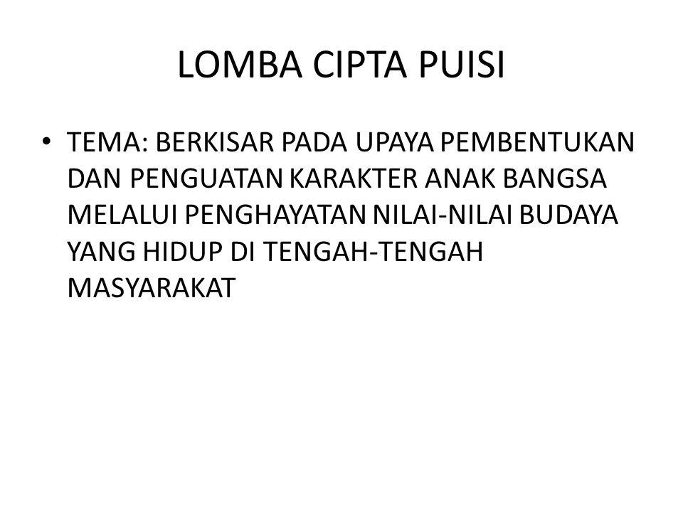 PERSYARATAN DITULIS DALAM BAHASA INDONESIA ASLI SESUAI DENGAN TATA NILAI DAN NMORMA KEHIDUPAN DITULIS RAPI DENGAN TANGAN DALAM KERTAS BERGARIS 1-2 HALAMAN DITULIS PADA SAAT LOMBA BERLANGSUNG DIB