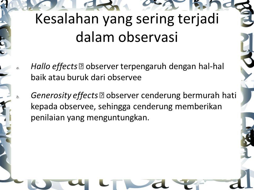 Kesalahan yang sering terjadi dalam observasi a.