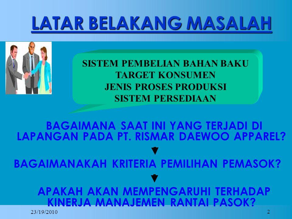23/19/2010 13 HASIL PENELITIANDAN ANALISIS Tabel 4.26 Hasil penilaian dua (2) calon pemasok benang dan aksesoris Kriteria/ sub-kriteriaBobotPT.