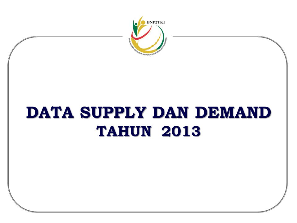 DATA SUPPLY DAN DEMAND TAHUN 2013