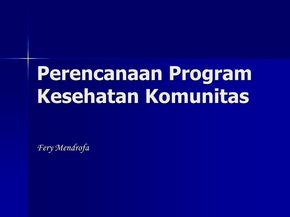 Perencanaan Program Kesehatan Komunitas Fery Mendrofa