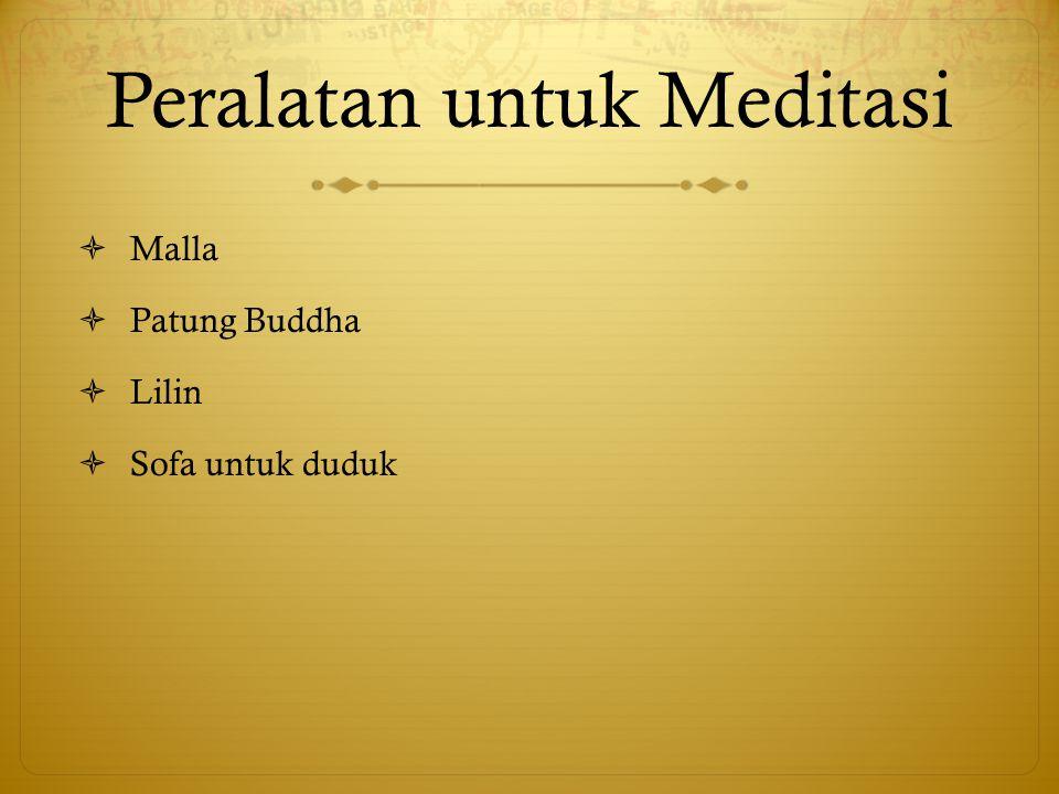 Peralatan untuk Meditasi  Malla  Patung Buddha  Lilin  Sofa untuk duduk