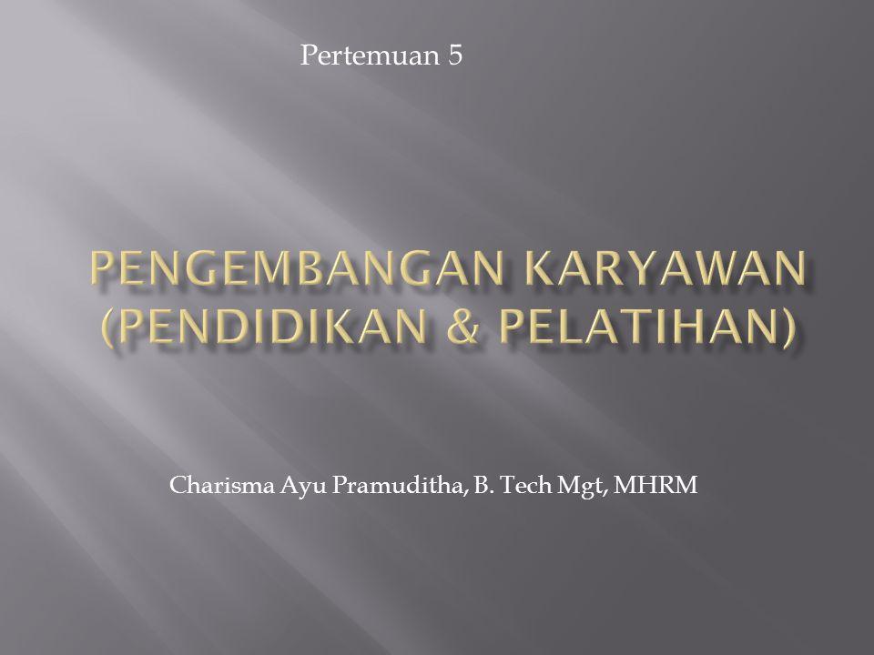 Pertemuan 5 Charisma Ayu Pramuditha, B. Tech Mgt, MHRM