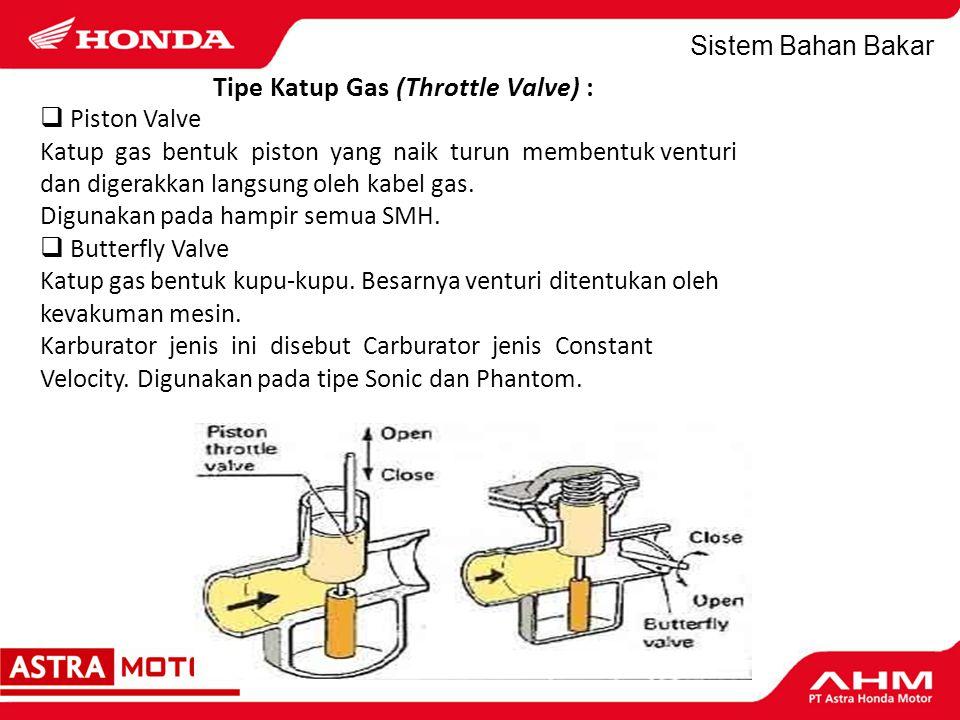Sistem Bahan Bakar G. Cara Kerja Karburator 1.Sistem Pelampung