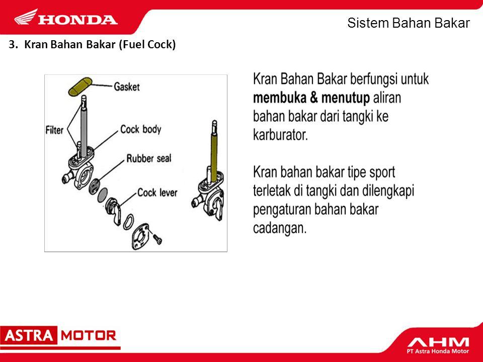 Sistem Bahan Bakar Kran Bensin Otomatis (Auto Fuel Cock):