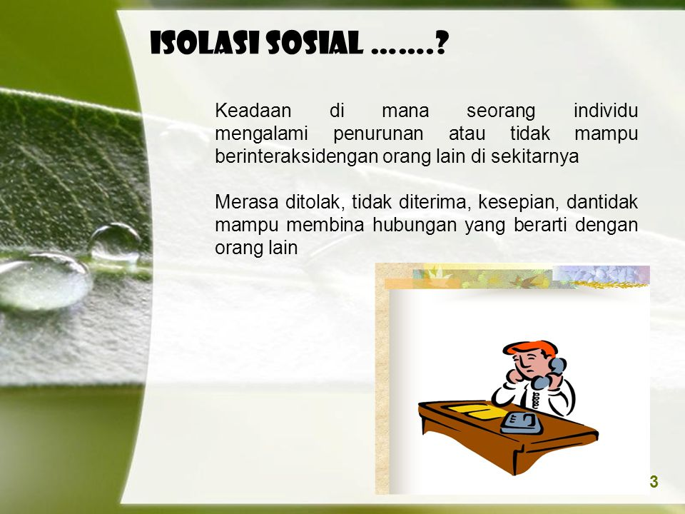 Page 3 ISOLASI SOSIAL ……..