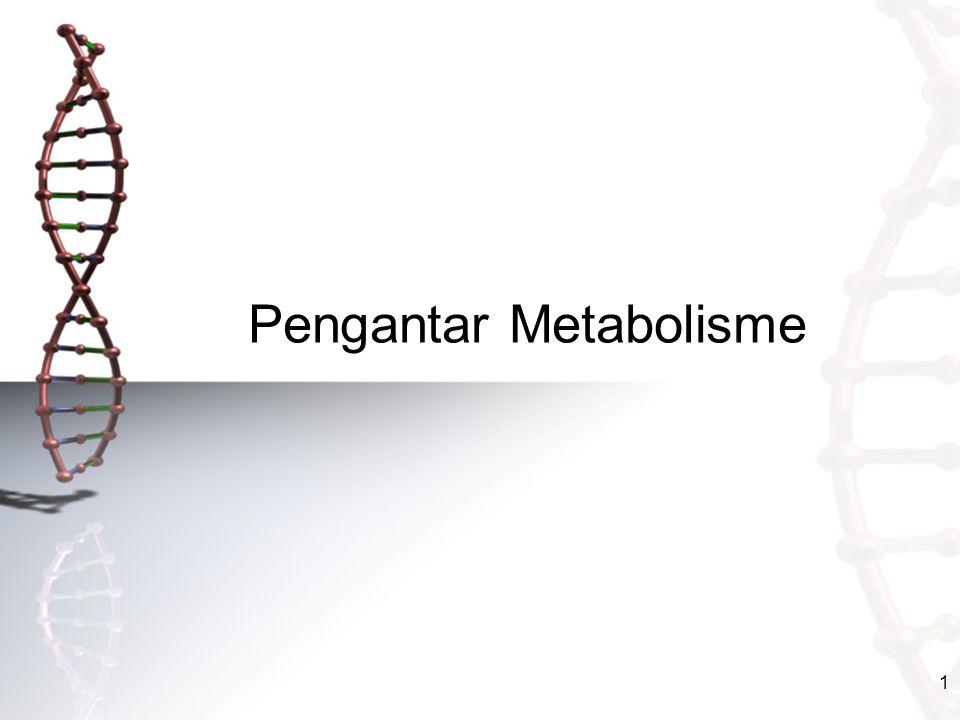 1 Pengantar Metabolisme