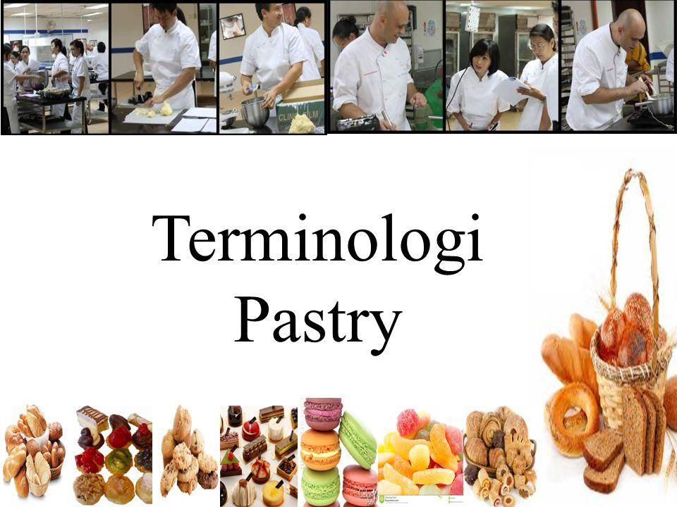 Pengertian Pastry & Bakery Pastry adalah salah satu outlet dari kitchen utama yang khusus memproduksi cake, ice product, cake minuman dan buah-buahan.