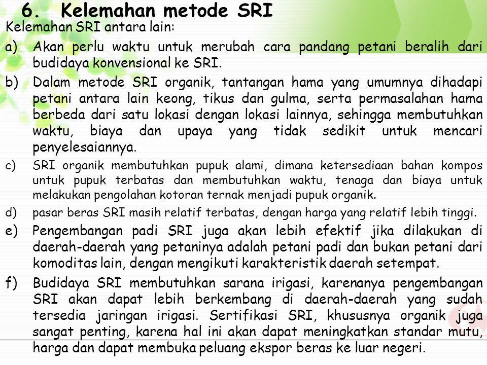 7.Nilai Ekonomis SRI 8.Perbandingan Sistem tanam SRI dengan Sistem Tanam Lain