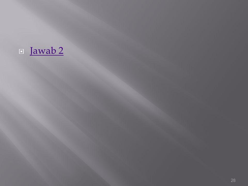  Jawab 2 Jawab 2 28