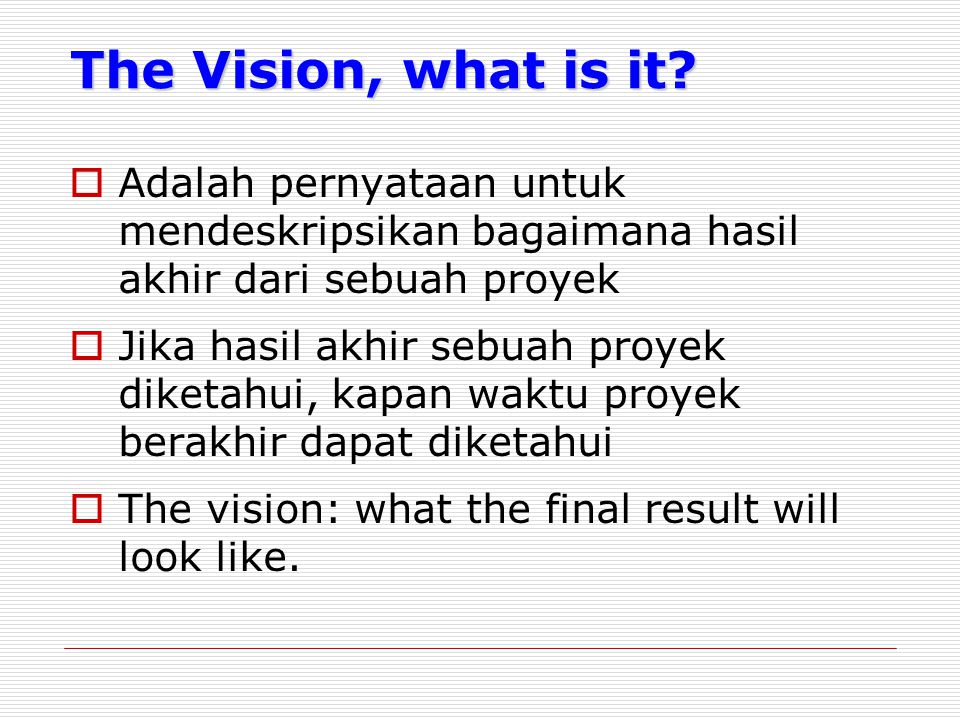 The Vision, what is it.
