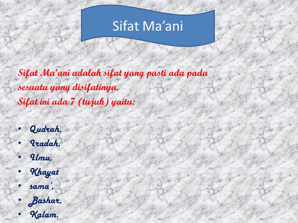 Sifat Salbiyah adalah sifat yang membersihkan sifat yang tidak pantas bagi Allah SWT. Sifat salbiyah ada 5 (lima), yaitu:  Qidam,  Baqa'  Mukhalafa