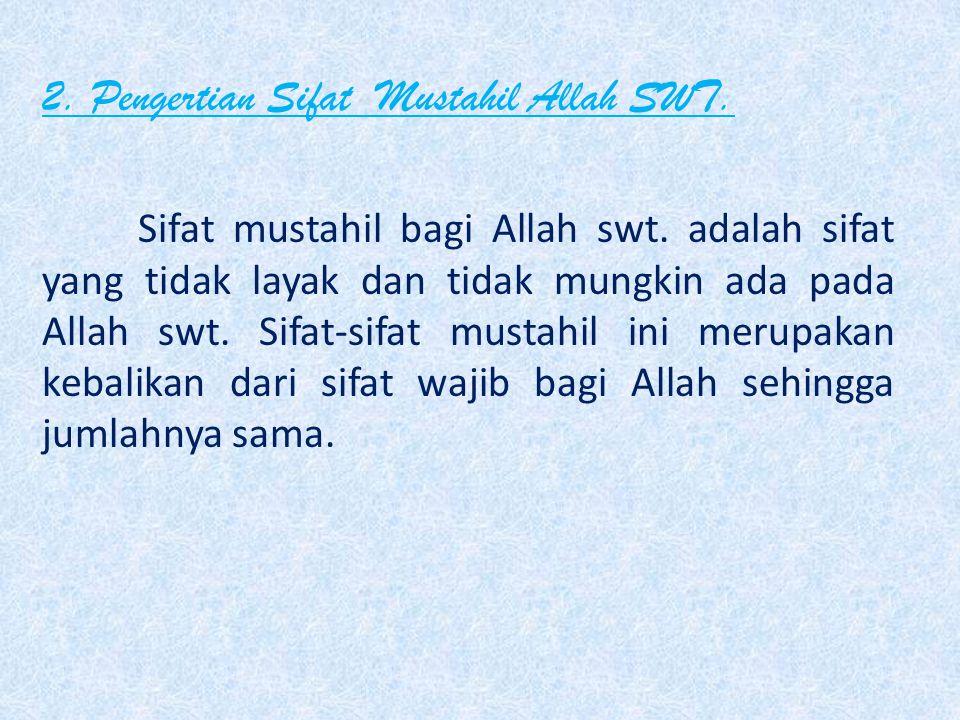 Sifat Ma'nawiyah adalah sifat-sifat yang mengiringi sifat ma'ani. Sifat ini ada 7 (tujuh), yaitu:  Qadiran,  Muridan,  'Aliman,  Khayyan,  Sami'a