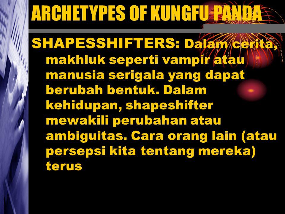 SHAPESSHIFTERS: Dalam cerita, makhluk seperti vampir atau manusia serigala yang dapat berubah bentuk. Dalam kehidupan, shapeshifter mewakili perubahan