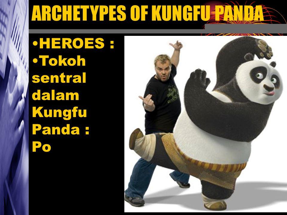 HEROES : Tokoh sentral dalam Kungfu Panda : Po