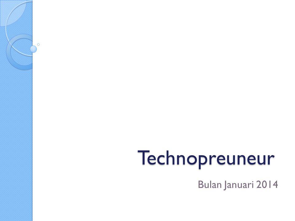 Technopreuneur Bulan Januari 2014