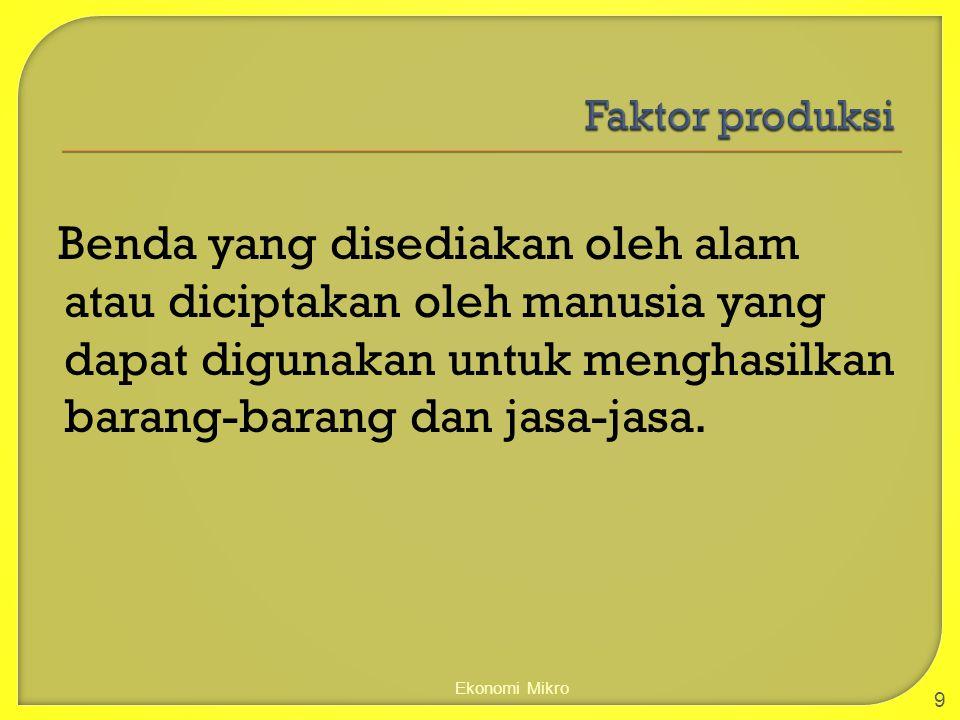  Teori Nilai pertukaran Tenaga Kerja nilai pertukaran barang ditentukan oleh berapa biaya untuk memproduksinya 1.
