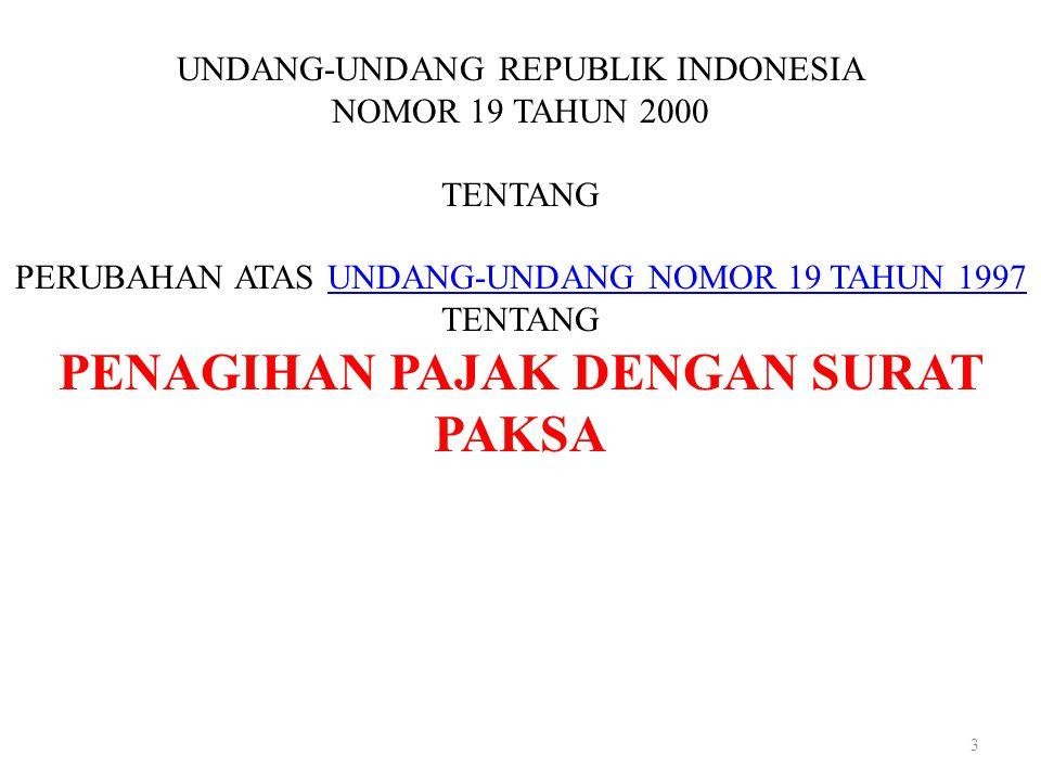 3 UNDANG-UNDANG REPUBLIK INDONESIA NOMOR 19 TAHUN 2000 TENTANG PERUBAHAN ATAS UNDANG-UNDANG NOMOR 19 TAHUN 1997 TENTANGUNDANG-UNDANG NOMOR 19 TAHUN 19