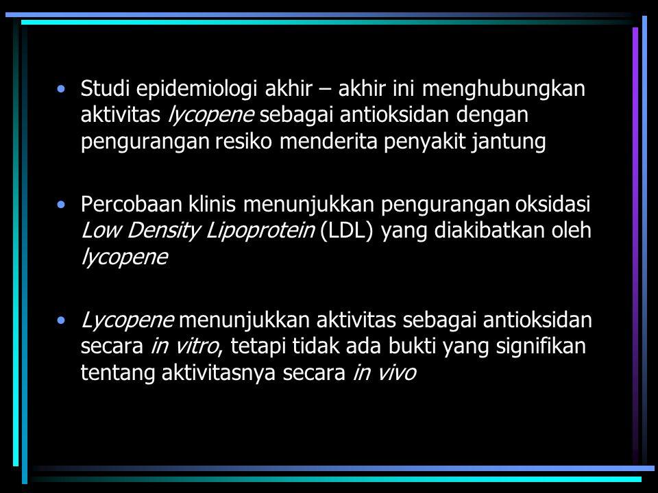 Studi epidemiologi akhir – akhir ini menghubungkan aktivitas lycopene sebagai antioksidan dengan pengurangan resiko menderita penyakit jantung Percobaan klinis menunjukkan pengurangan oksidasi Low Density Lipoprotein (LDL) yang diakibatkan oleh lycopene Lycopene menunjukkan aktivitas sebagai antioksidan secara in vitro, tetapi tidak ada bukti yang signifikan tentang aktivitasnya secara in vivo