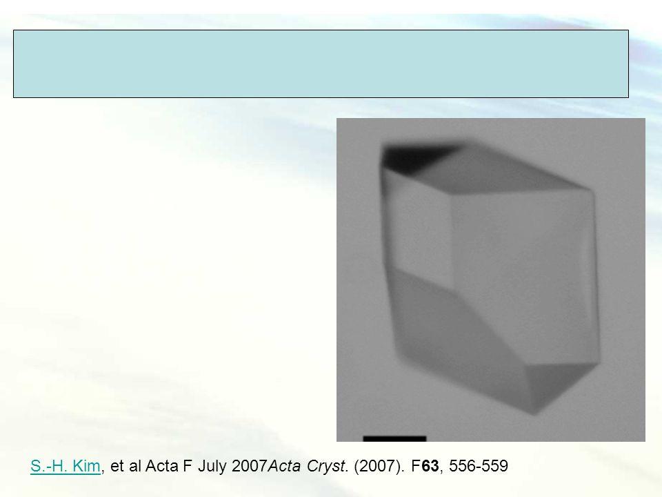 I222 (cubic symetry) S.-H. KimS.-H. Kim, et al Acta F July 2007Acta Cryst. (2007). F63, 556-559